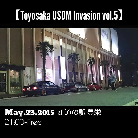 Toyosaka USDM Invasion Vol.5